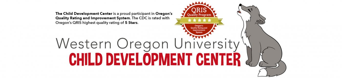 The Child Development Center is a proud participant in Oregon's  Quality Rating and Improvement System. The CDC is rated with  Oregon's QRIS highest quality rating of 5 Stars.
