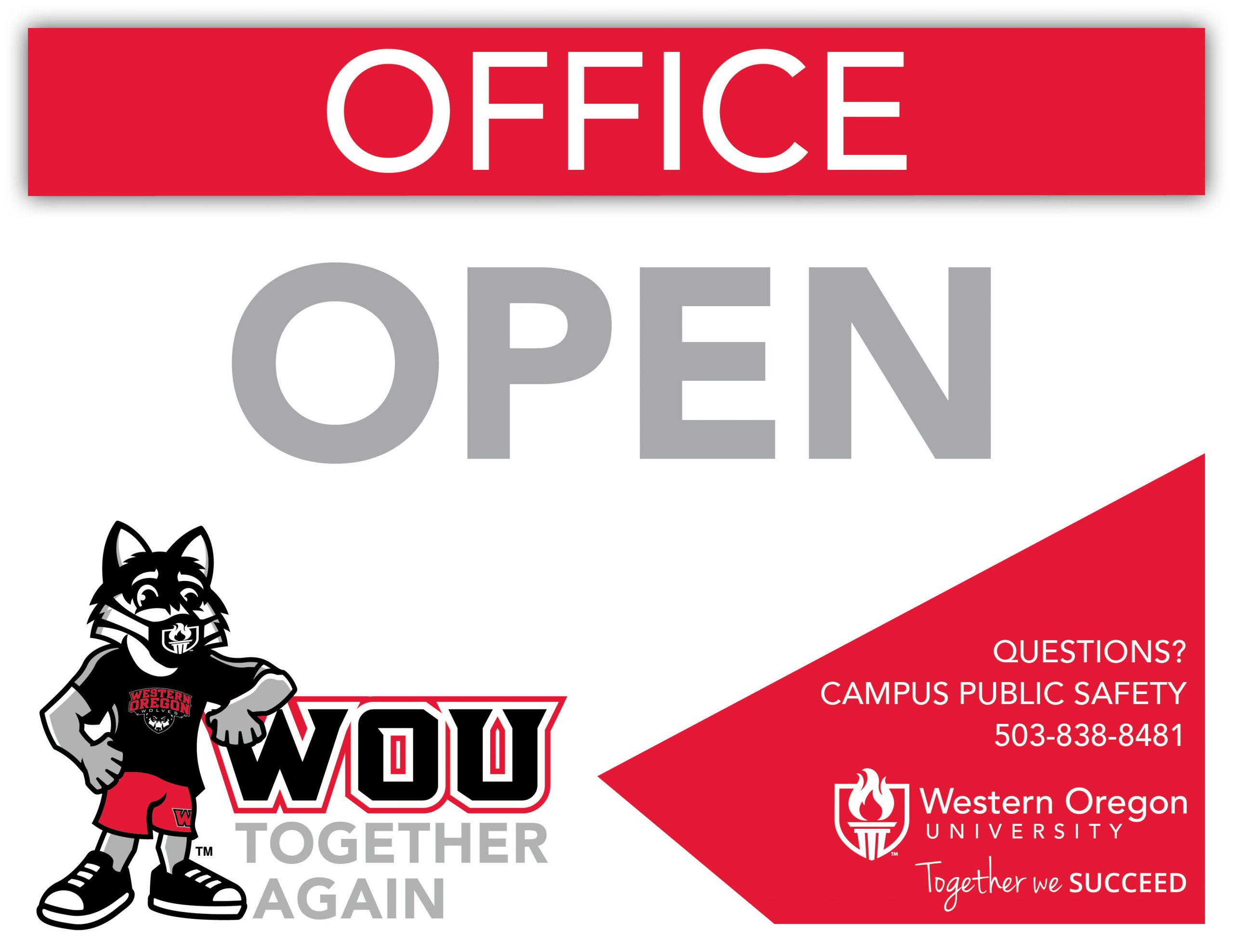 WOU Together Again, Office Open