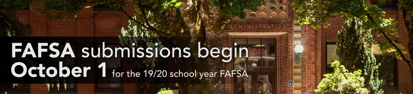 FAFSA submissions begin October 1 for the 19/20 school year FAFSA