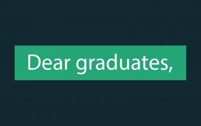 Some parting advice for the class of 2018…