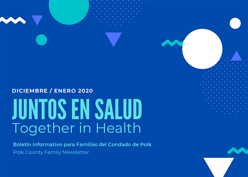 December / January 2020 Latinx Family Newsletter (Spanish + English)