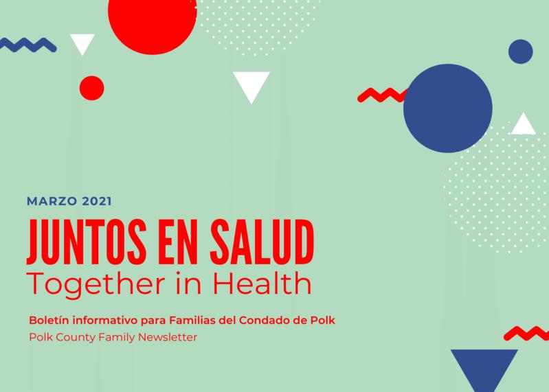 March 2021 Latinx Family Newsletter (English & Spanish)