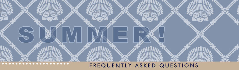 Summer Frequently Asked Questions