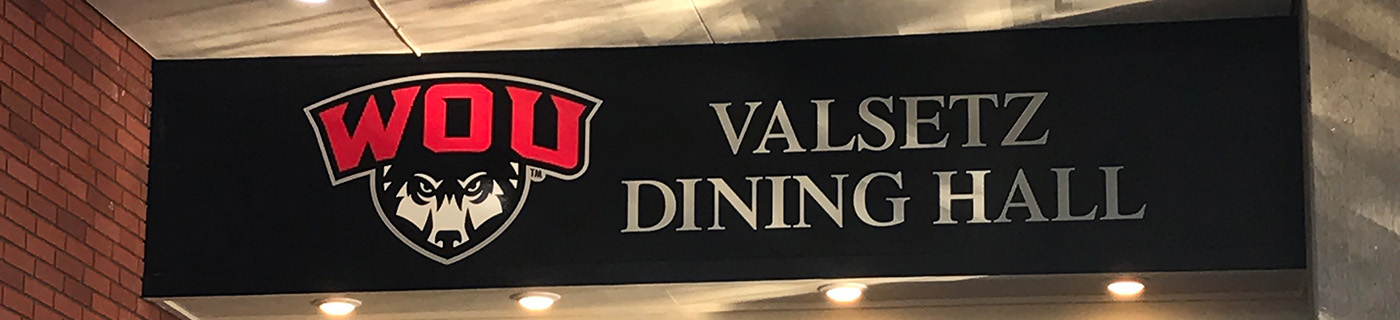 New Signage for Valsetz Dining Hall