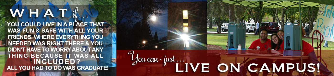 Just live on campus!