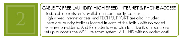 Cable TV, Free Laundry, Internet Access
