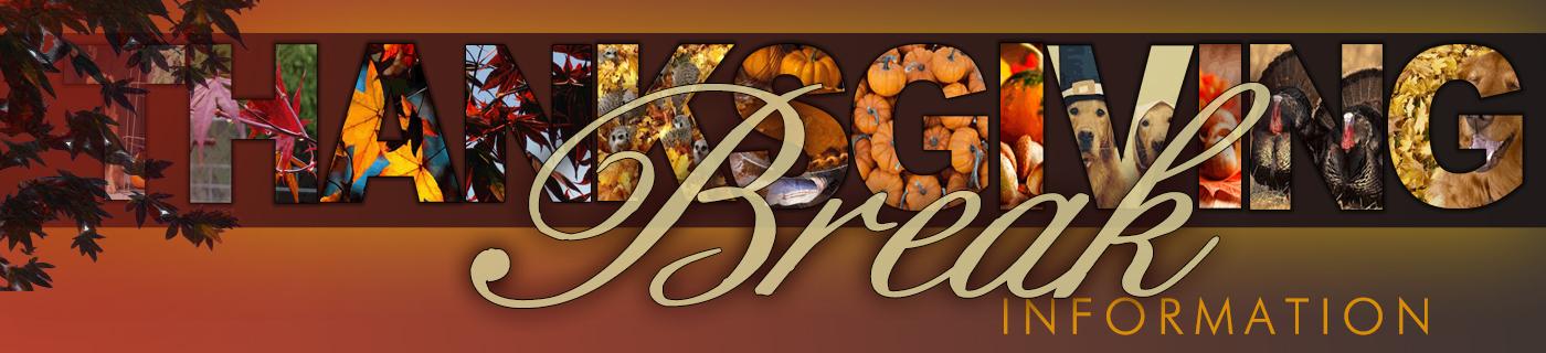 Thanksgiving Break Information