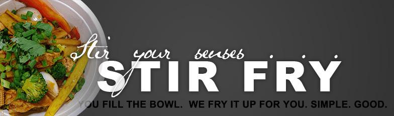 Stir-Fry. Fresh. Simple. Good.