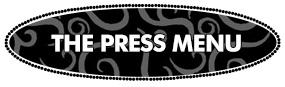 The Press Menu