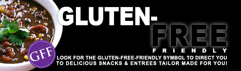 Look for the GFF symbol to direct you to delicious snacks and entrees made just for you!