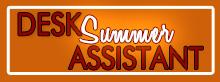 Summer Desk Assistant