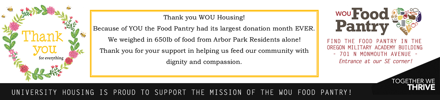 University Housing is Proud to Support the Mission of the WOU Food Pantry!