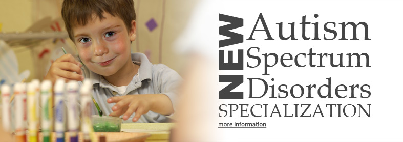 NEW Autism Spectrum Disorders Specialization. Click here for more information.
