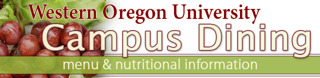 Western Oregon University - Campus Dining : menu and nutritional information