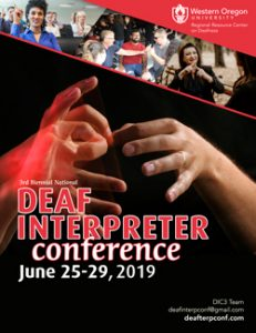 """Images of groups of people signing with text that reads """"Deaf Interpreter Conference: June 25-29, 2019"""""""