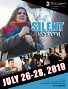 """Main image of woman using sign language with several smaller images of groups of people using sign language. The text reads """"Silent Weekend July 26-28, 2019"""""""