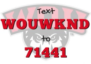 Text WOUWKND to 71441