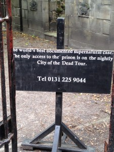 Sign that was next to the gate leading into the most haunted part of the graveyard.